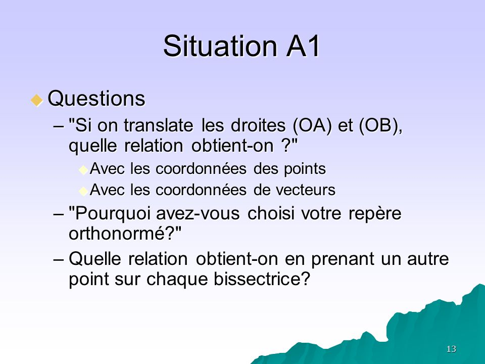13 Situation A1 Questions Questions –