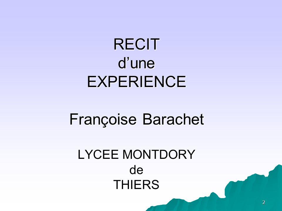 2 RECIT dune EXPERIENCE Françoise Barachet LYCEE MONTDORY de THIERS