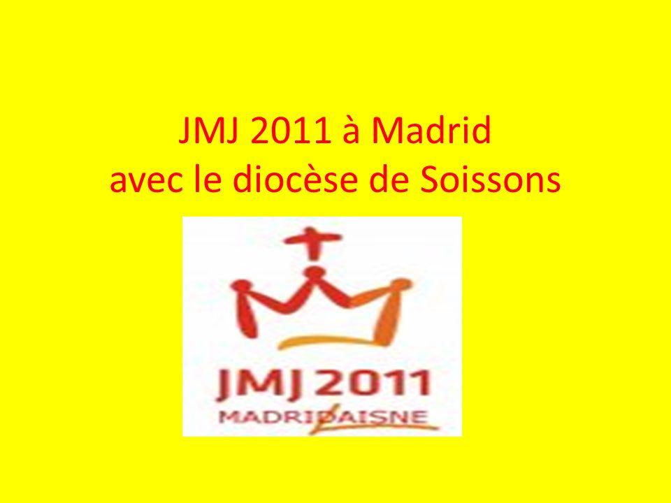 JMJ 2011 à Madrid avec le diocèse de Soissons