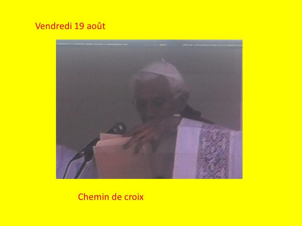 Vendredi 19 août Chemin de croix
