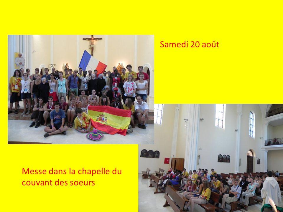 Samedi 20 août Messe dans la chapelle du couvant des soeurs