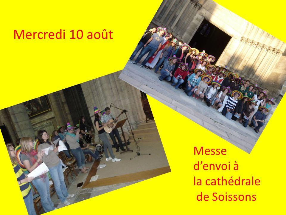 Mercredi 10 août Messe denvoi à la cathédrale de Soissons