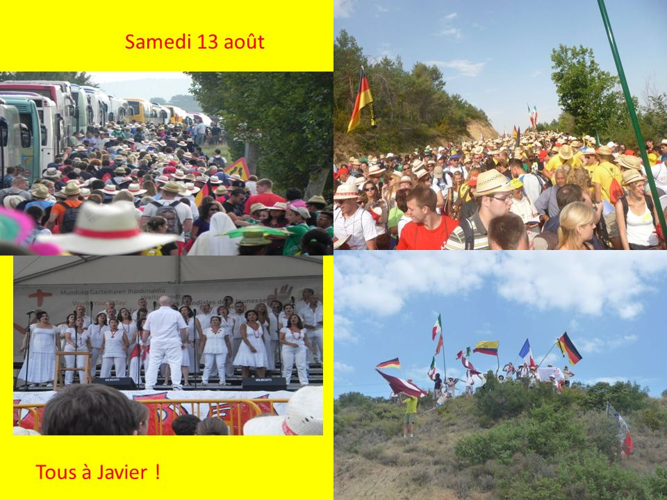 Samedi 13 août Tous à Javier !