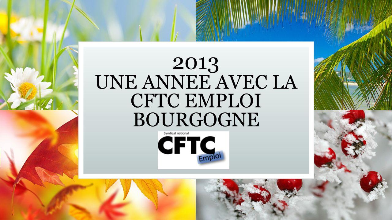 2013 UNE ANNEE AVEC LA CFTC EMPLOI BOURGOGNE Sous-titre