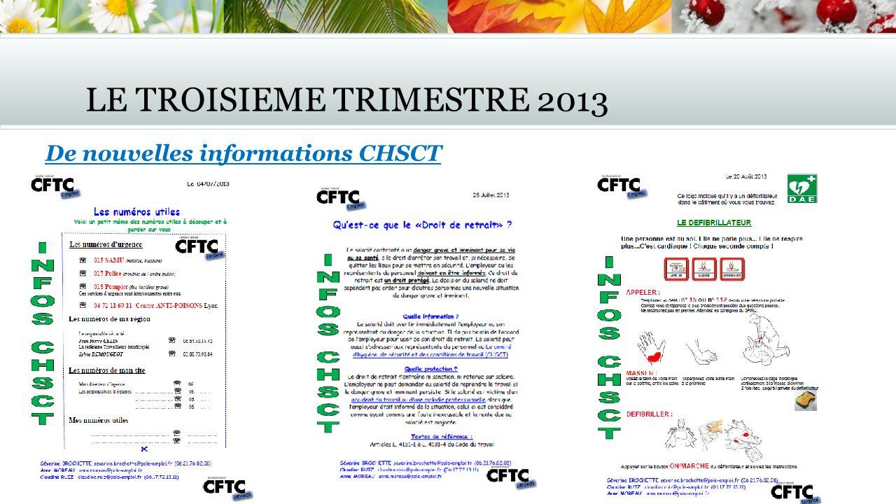 LE TROISIEME TRIMESTRE 2013 De nouvelles informations CHSCT