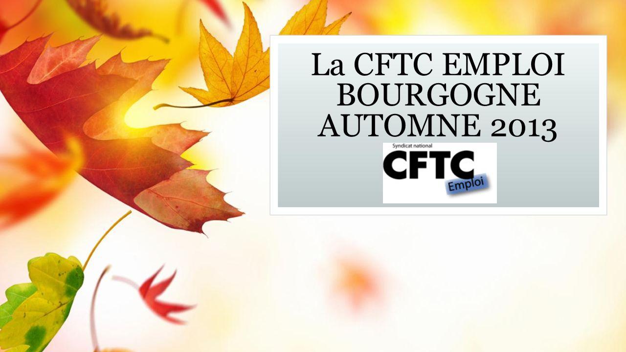 La CFTC EMPLOI BOURGOGNE AUTOMNE 2013 Sous-titre