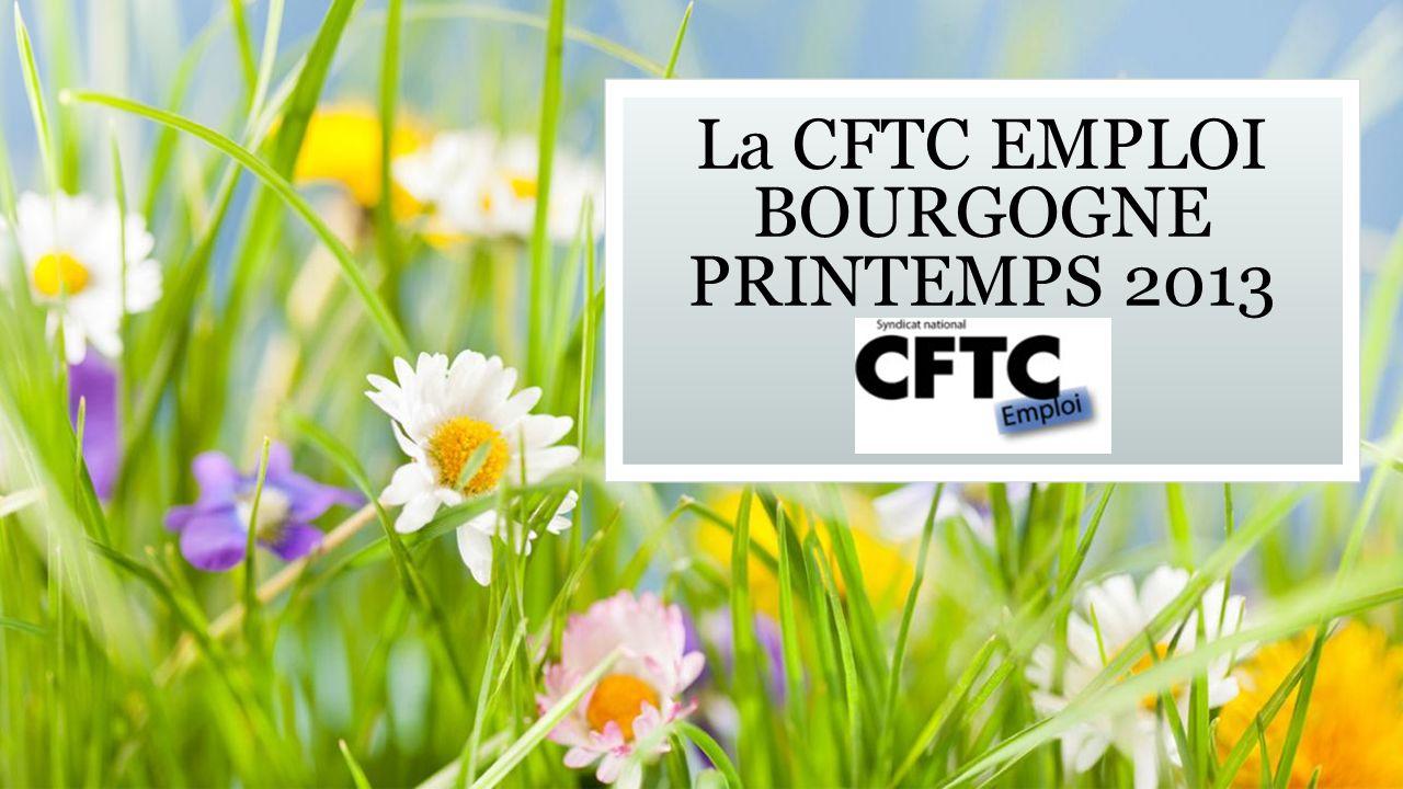 La CFTC EMPLOI BOURGOGNE PRINTEMPS 2013 Sous-titre