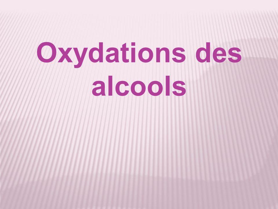 Oxydations des alcools
