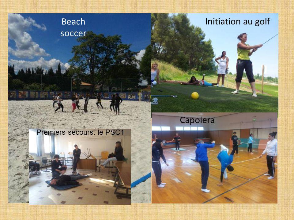 Beach soccer Capoiera Initiation au golf Premiers secours: le PSC1