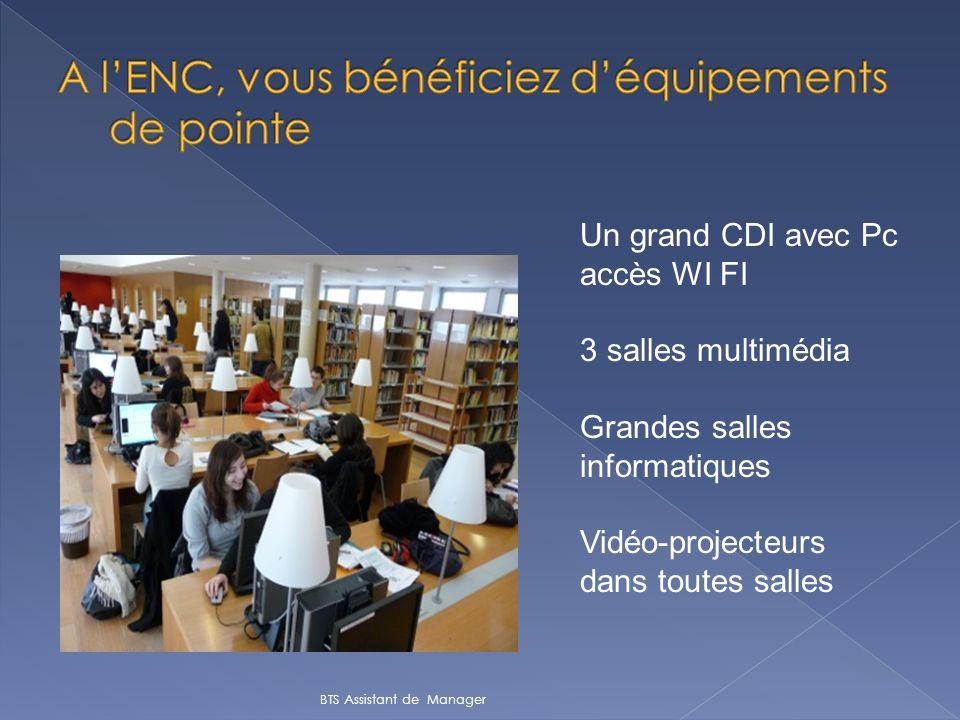 Un grand CDI avec Pc accès WI FI 3 salles multimédia Grandes salles informatiques Vidéo-projecteurs dans toutes salles