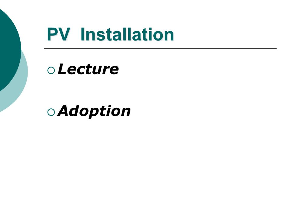 PV Installation Lecture Adoption