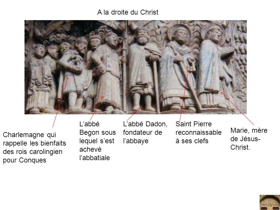 Charlemagne qui rappelle les bienfaits des rois carolingien pour Conques Labbé Begon sous lequel sest achevé labbatiale Labbé Dadon, fondateur de labb