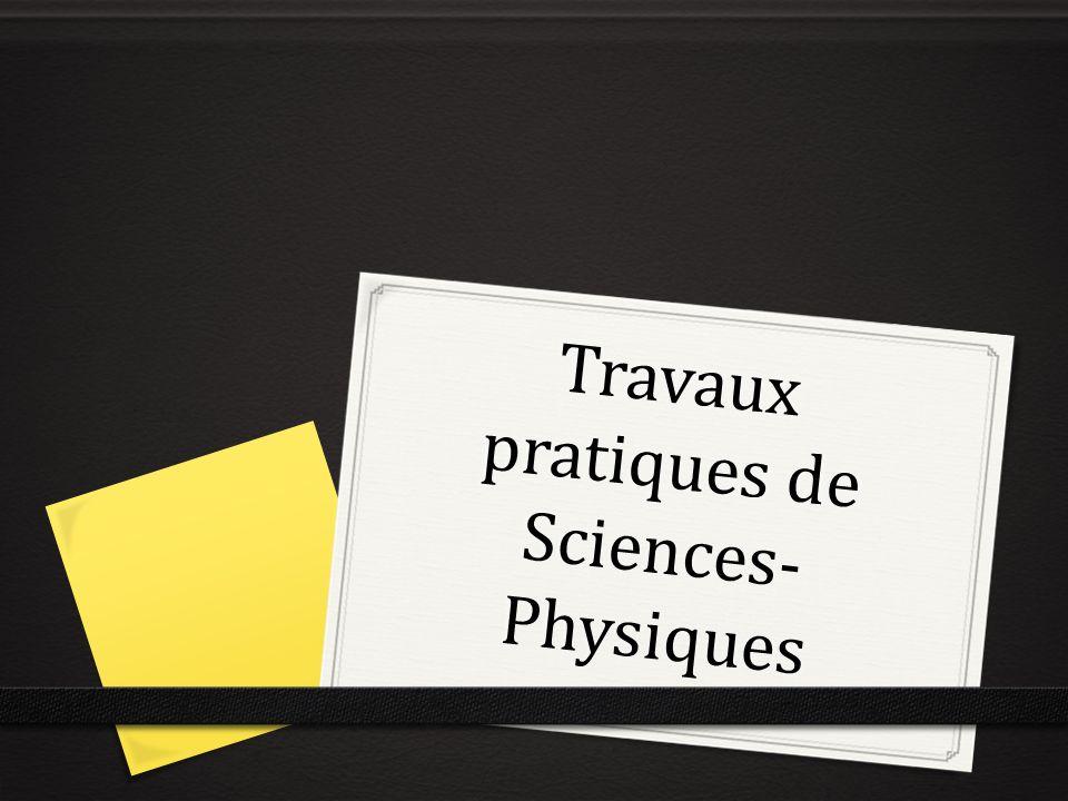 Travaux pratiques de Sciences- Physiques