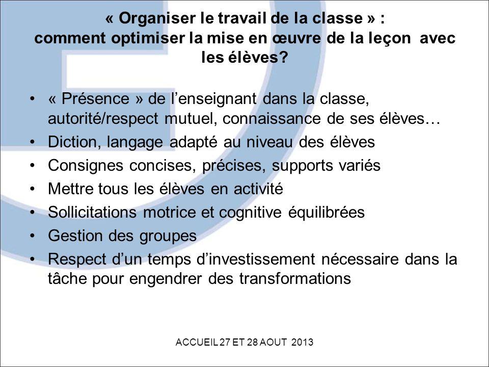 « Organiser le travail de la classe » : comment optimiser la mise en œuvre de la leçon avec les élèves? « Présence » de lenseignant dans la classe, au