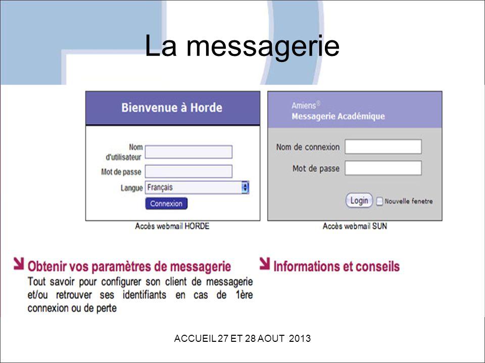 La messagerie ACCUEIL 27 ET 28 AOUT 2013
