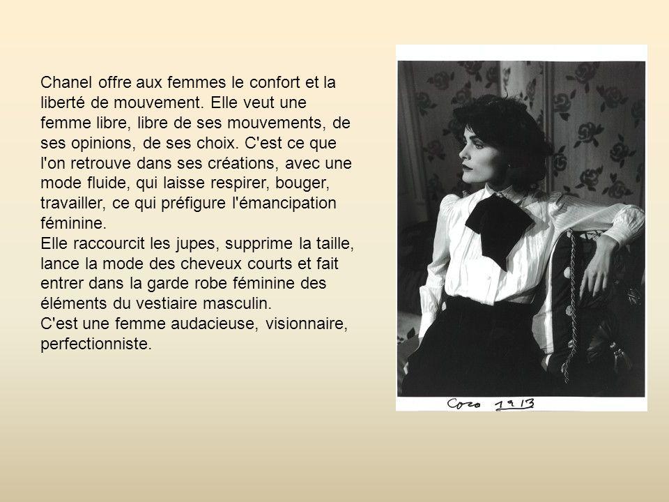 Chanel offre aux femmes le confort et la liberté de mouvement.