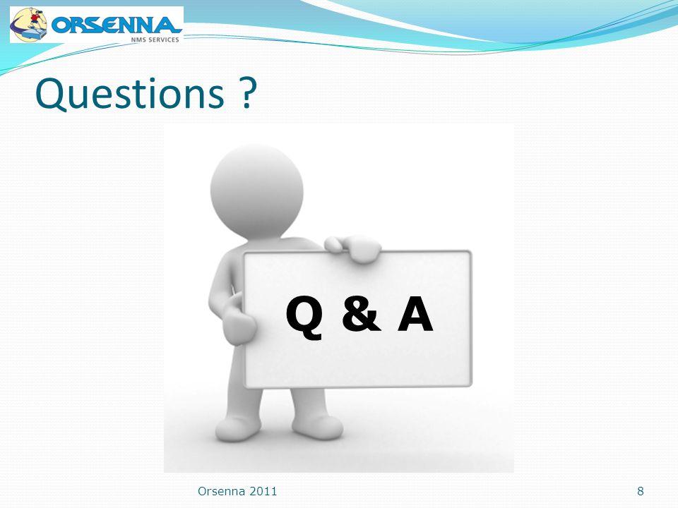 Orsenna 20118 Questions ? Q & A