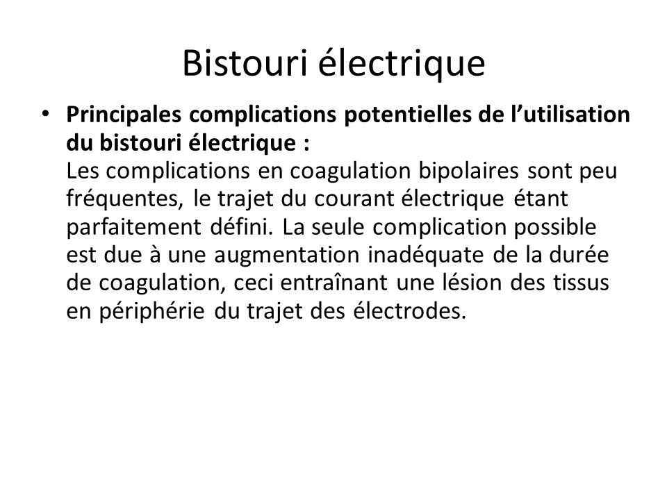 Bistouri électrique Protocoles de pose 1)Vérifier lintégrité du câble et le système dalarme plaque du générateur délectrochirurgie 2)Préparer et tondr