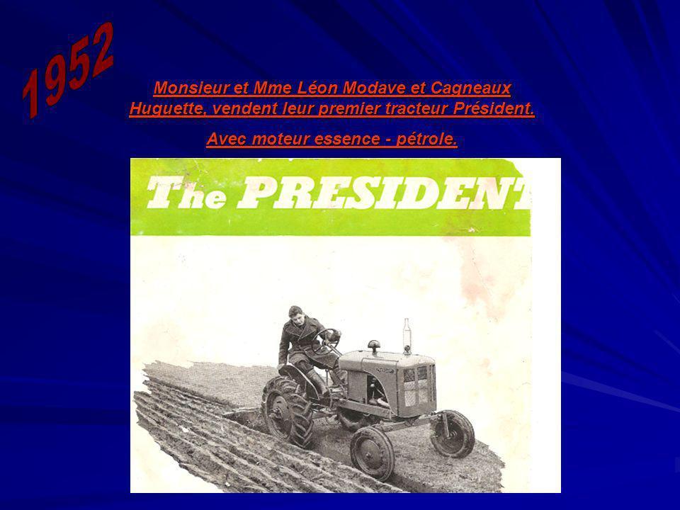 Monsieur et Mme Léon Modave et Cagneaux Huguette, vendent leur premier tracteur Président. Avec moteur essence - pétrole.