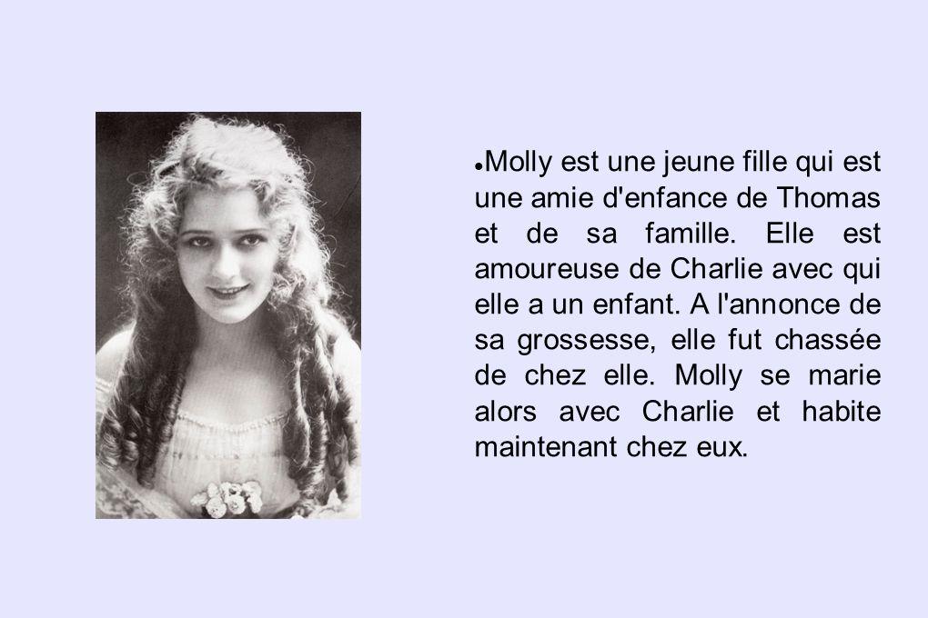 Molly est une jeune fille qui est une amie d'enfance de Thomas et de sa famille. Elle est amoureuse de Charlie avec qui elle a un enfant. A l'annonce