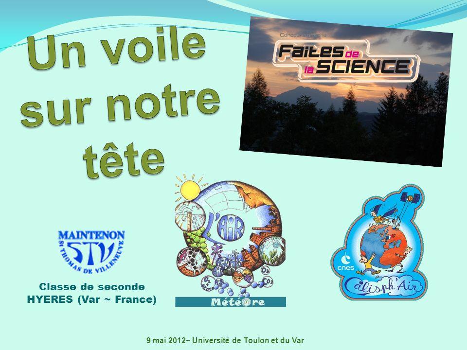Classe de seconde HYERES (Var ~ France) 9 mai 2012~ Université de Toulon et du Var