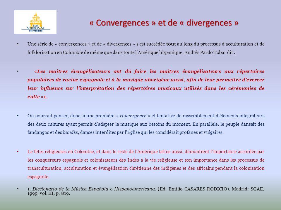 « Convergences » et de « divergences » Une série de « convergences » et de « divergences » sest succédée tout au long du processus dacculturation et d