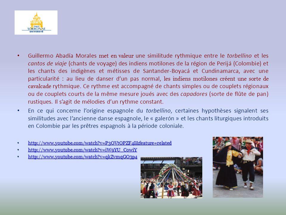 Guillermo Abadía Morales met en valeur une similitude rythmique entre le torbellino et les cantos de viaje (chants de voyage) des indiens motilones de