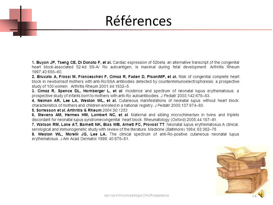 Conclusion Manifestations cliniques : polymorphes Risque : bloc auriculo-ventriculaire complet Intérêt du suivi des grossesses Suivi : multidisciplina