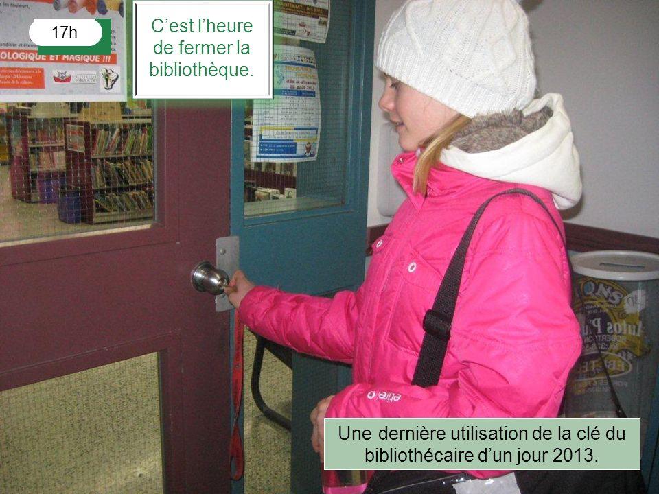 17h Cest lheure de fermer la bibliothèque. Une dernière utilisation de la clé du bibliothécaire dun jour 2013.