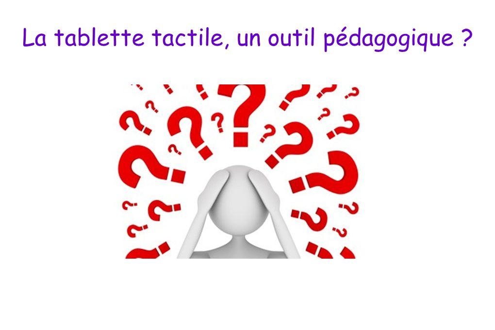 La tablette tactile, un outil pédagogique ?