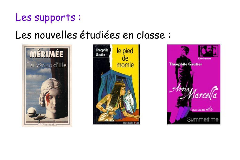 Les supports : Les nouvelles étudiées en classe :