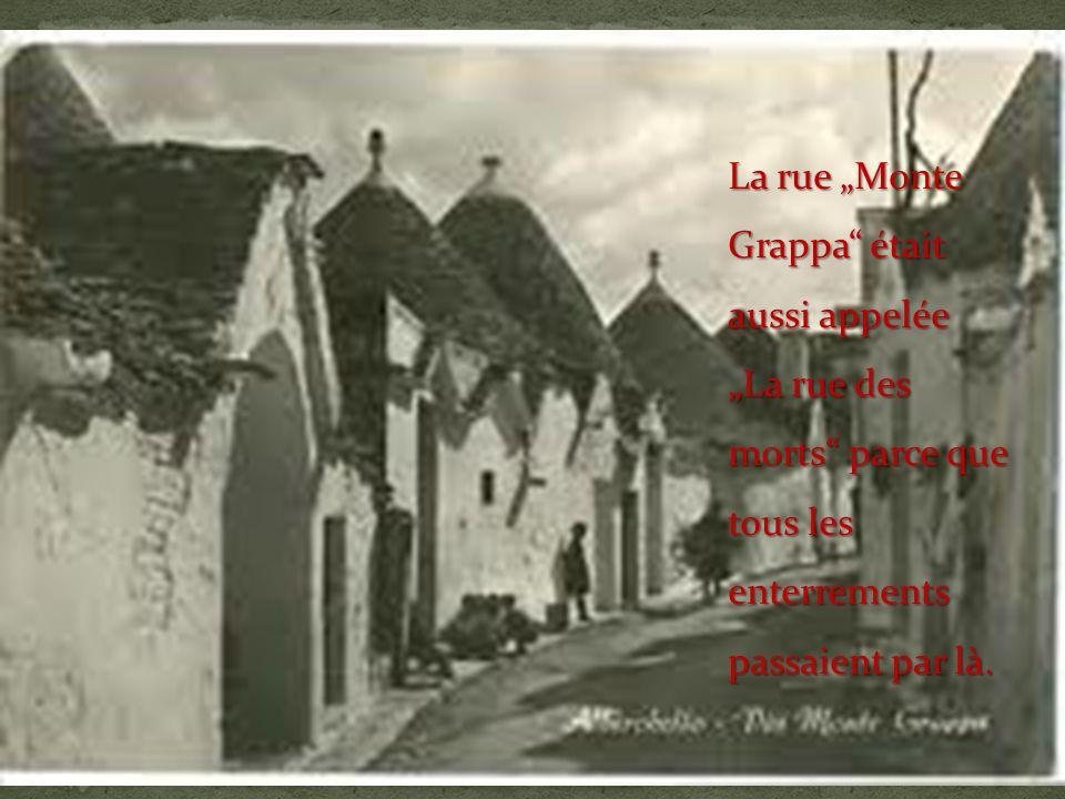 La rue Monte Grappa était aussi appelée La rue des morts parce que tous les enterrements passaient par là.