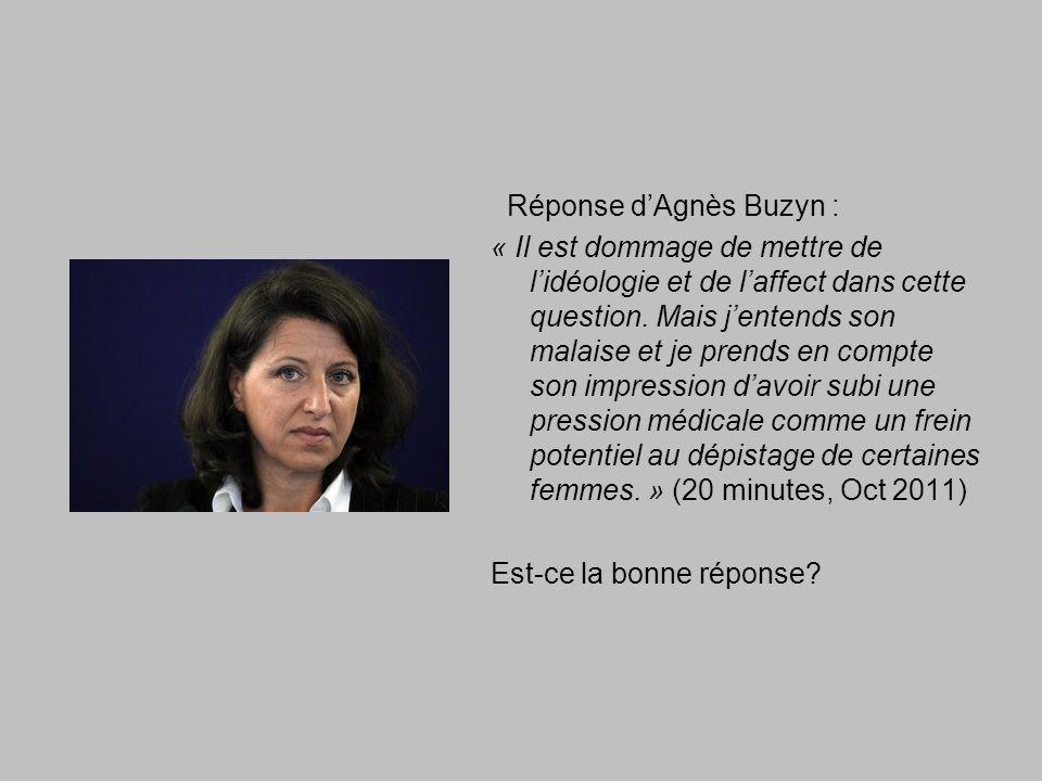 Réponse dAgnès Buzyn : « Il est dommage de mettre de lidéologie et de laffect dans cette question.