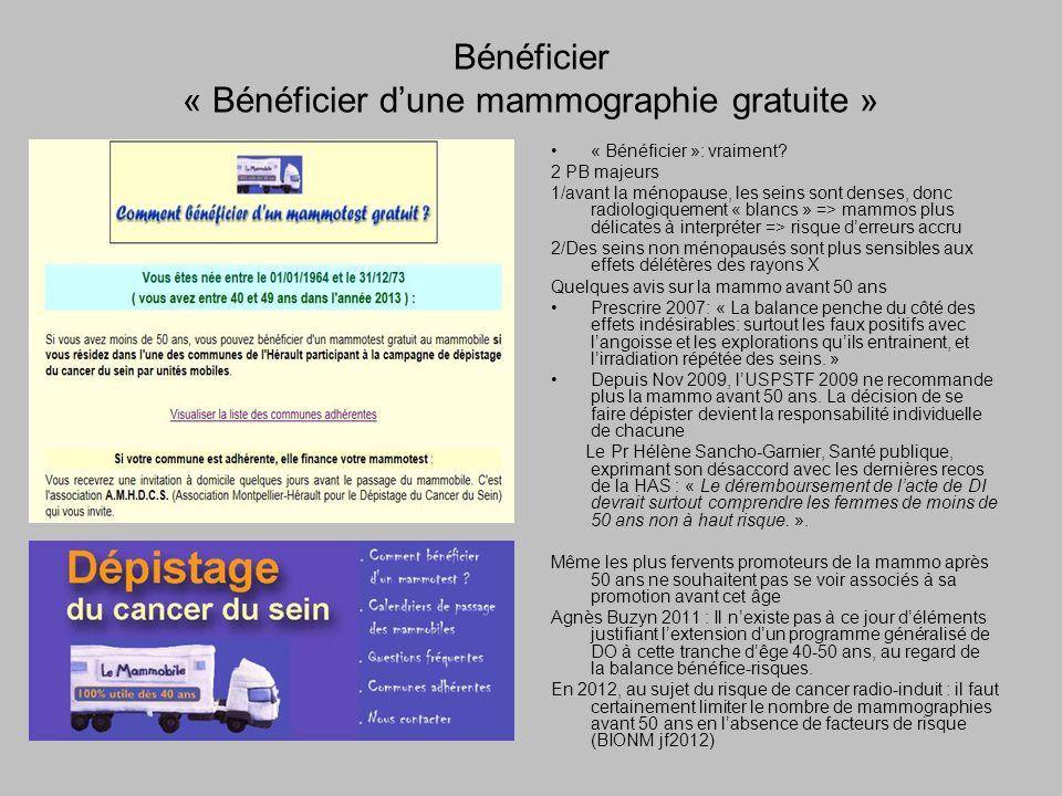 Bénéficier « Bénéficier dune mammographie gratuite » « Bénéficier »: vraiment.