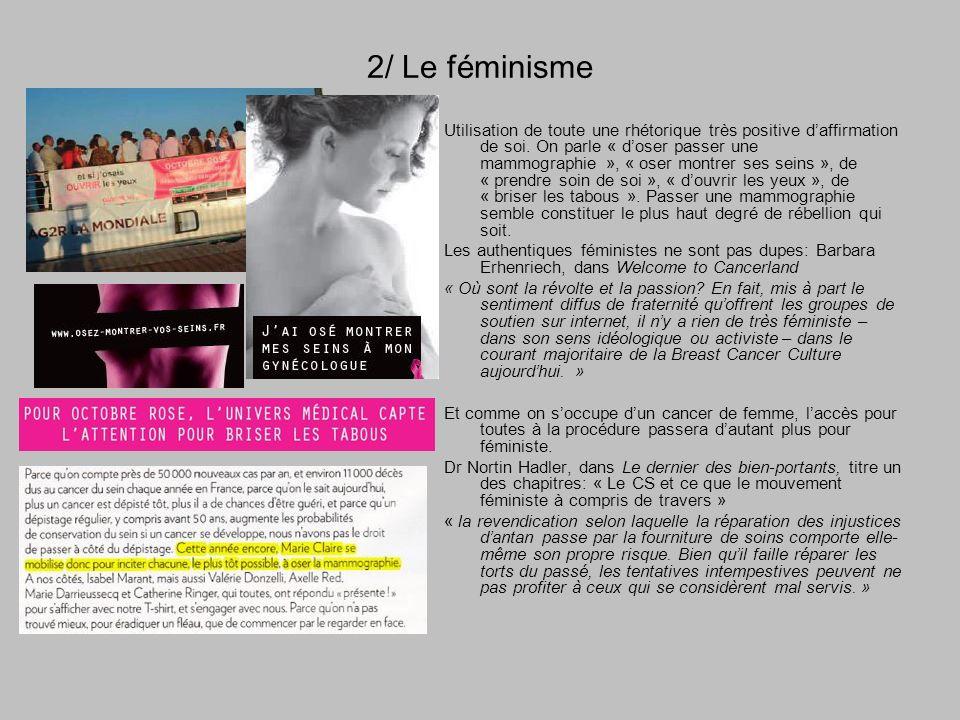 2/ Le féminisme [visuel Marie-Claire] Utilisation de toute une rhétorique très positive daffirmation de soi.