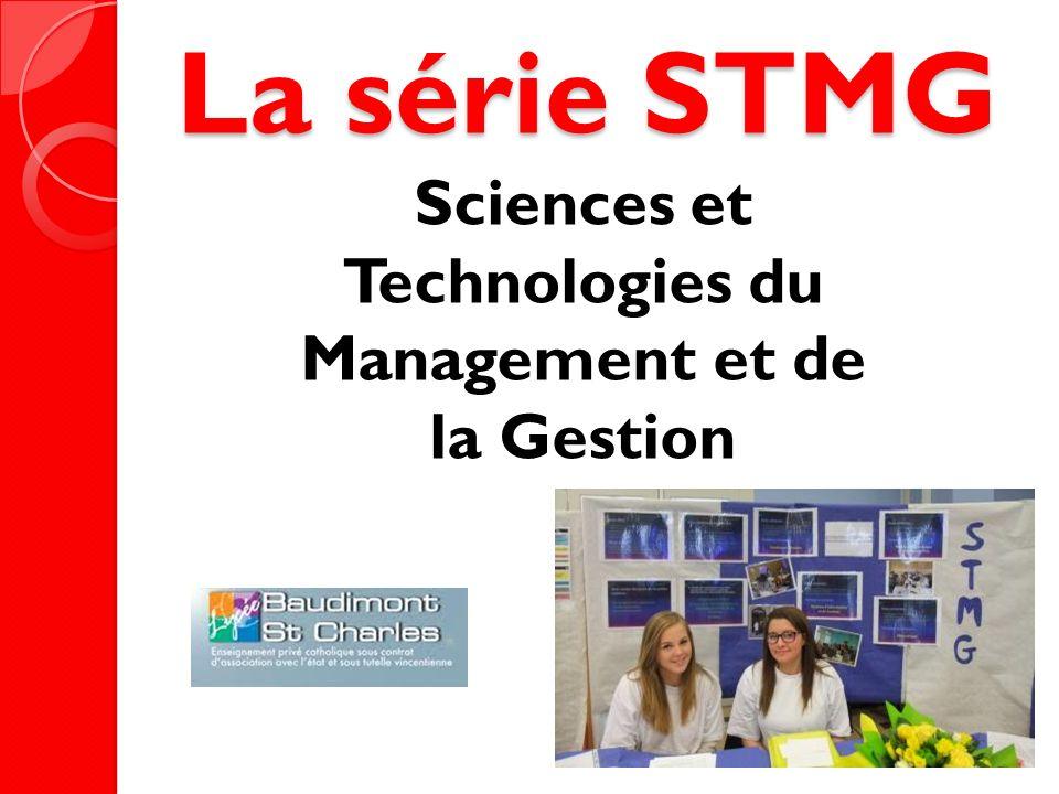 La série STMG Sciences et Technologies du Management et de la Gestion