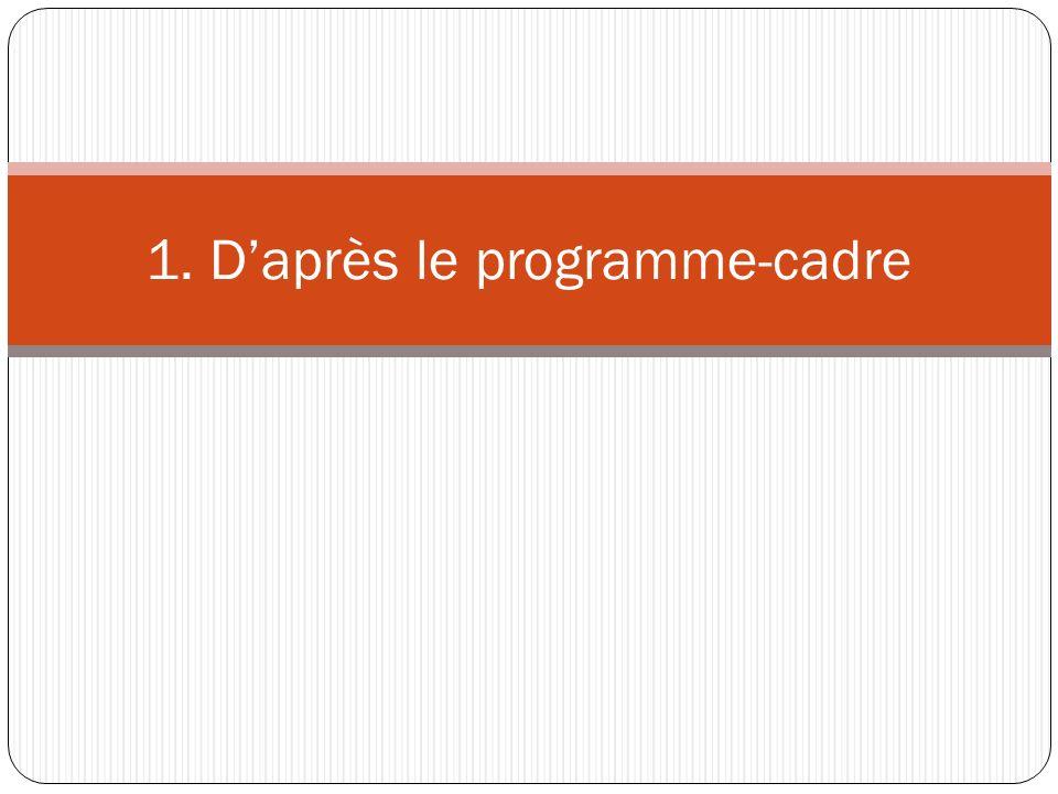 1. Daprès le programme-cadre