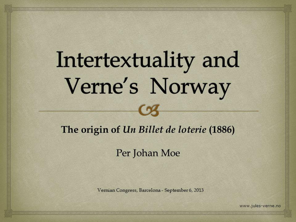 «Un Billet de loterie» Le numéro 9672 Hetzel 1886 - 25 years after Vernes visit to Norway
