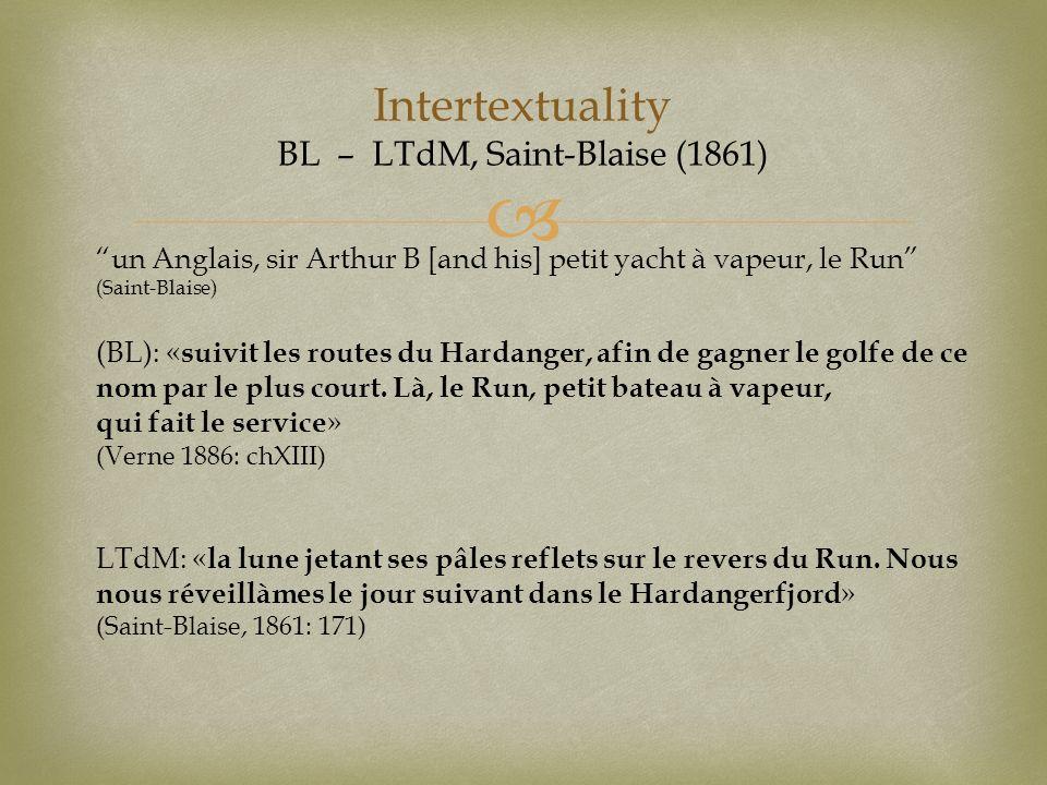 Intertextuality BL – LTdM, Saint-Blaise (1861) un Anglais, sir Arthur B [and his] petit yacht à vapeur, le Run (Saint-Blaise) (BL): « suivit les route