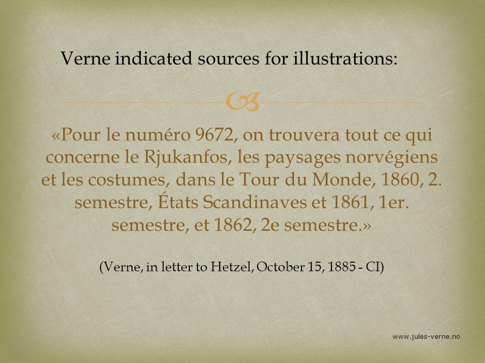 «Pour le numéro 9672, on trouvera tout ce qui concerne le Rjukanfos, les paysages norvégiens et les costumes, dans le Tour du Monde, 1860, 2. semestre