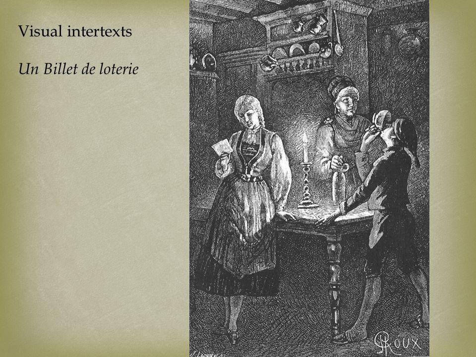 Visual intertexts Un Billet de loterie