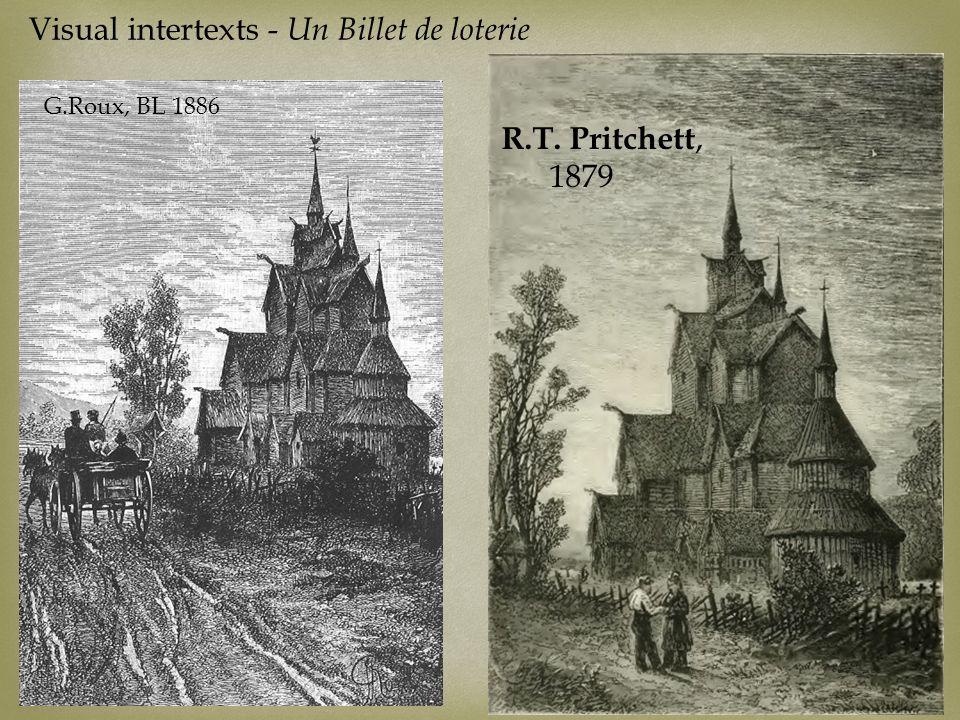 www.jules-verne.no Visual intertexts - Un Billet de loterie G.Roux, BL 1886 R.T. Pritchett, 1879