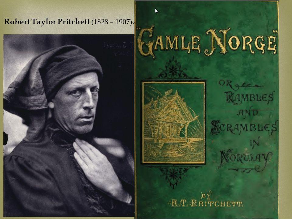 Robert Taylor Pritchett (1828 – 1907) x