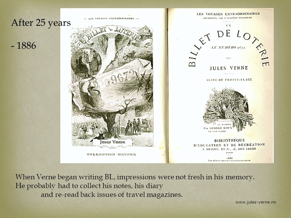 visit www.julesverne.no/english BL citations in English: # http://jv.gilead.org.il/pg/13527-h.htm Pritchetts drawings – Gamle Norge Rambles and Scrambles in Norway: # http://archive.org Images, BL # http://jv.gilead.org.il Handwritten manuscript BL, manuscrit Nantaise: # http://www1.arkhenum.fr/bm_nantes_jules_verne/_app_php_mysql/ms/popup.php?fichier=B441096101_MJV_B136_001 Le Tour du Monde: # http://fr.wikisource.org/wiki/Le_Tour_du_monde LTdM, Riant 1860 2s LTdM, Saint-Blaise 1861 1s LTdM, Saint-Blaize 1862 2s# 2s1s2s www.jules-verne.no
