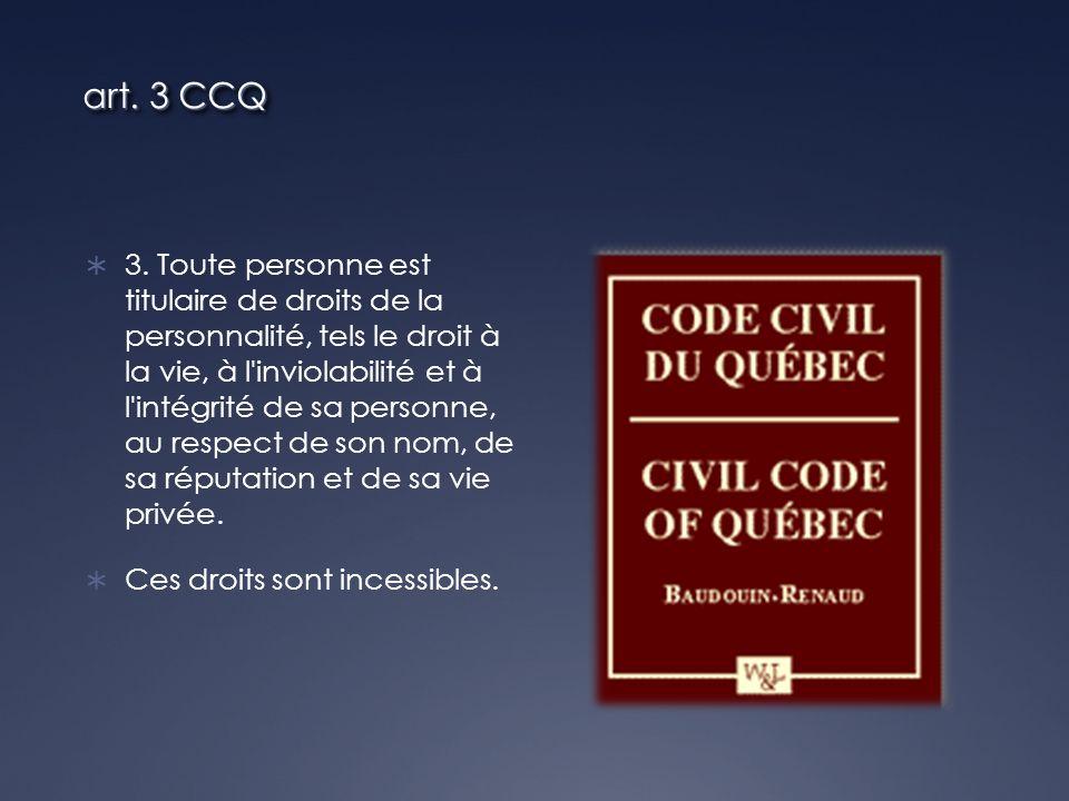 art. 3 CCQ 3.
