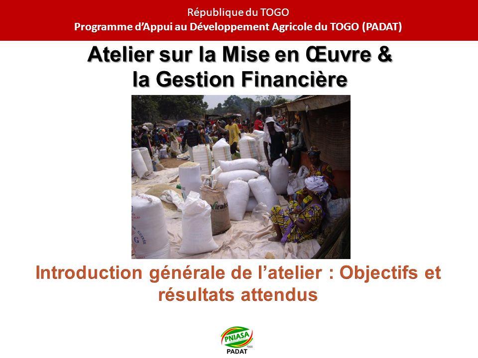 République du TOGO Programme dAppui au Développement Agricole du TOGO (PADAT)
