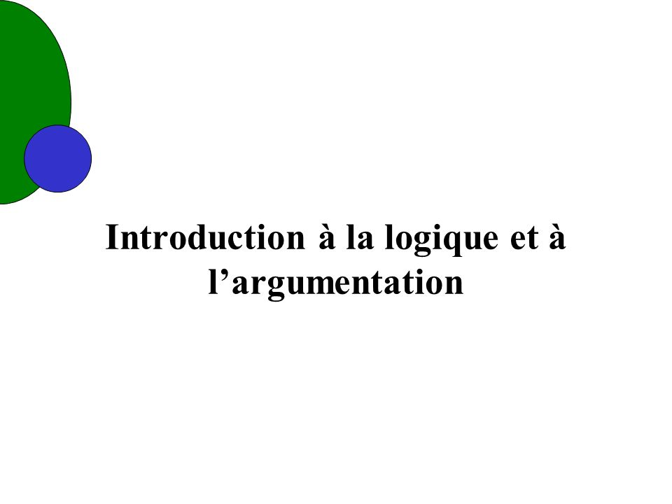 Introduction à la logique et à largumentation