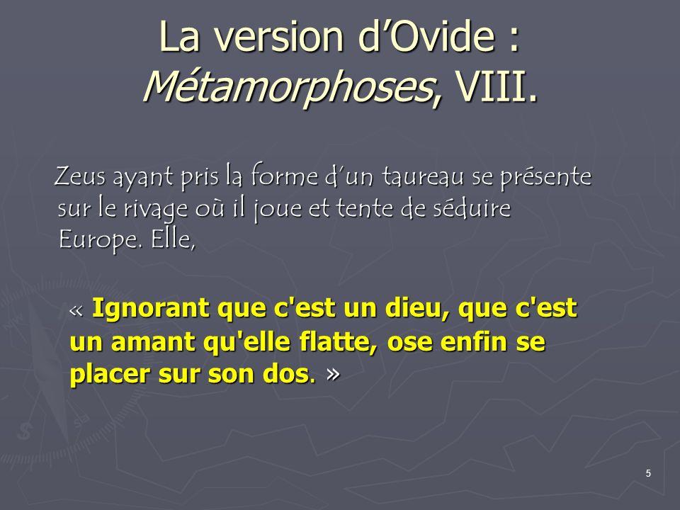 5 La version dOvide : Métamorphoses, VIII.