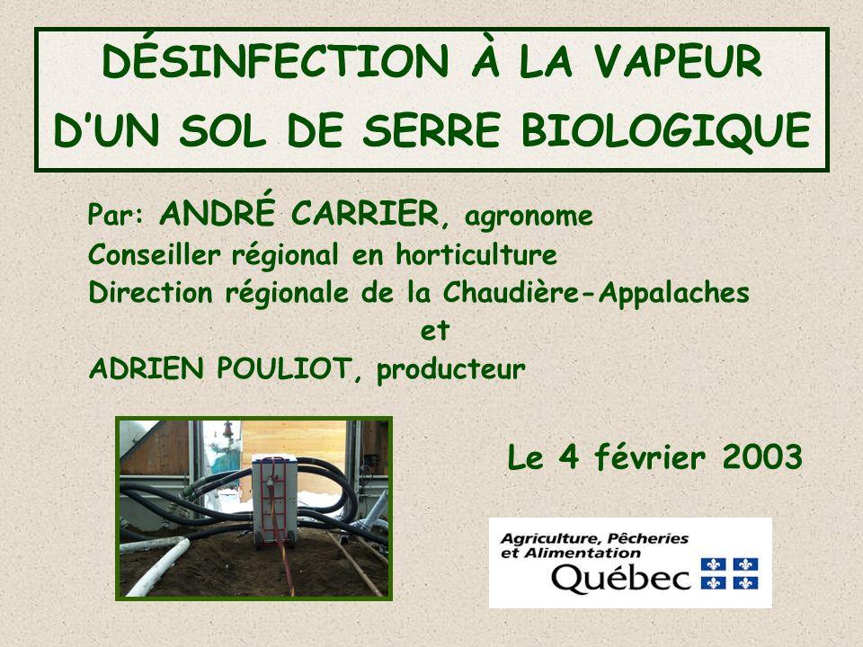 Par: ANDRÉ CARRIER, agronome Conseiller régional en horticulture Direction régionale de la Chaudière-Appalaches et ADRIEN POULIOT, producteur Le 4 fév