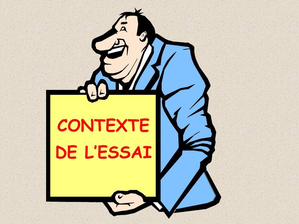 CONTEXTE DE LESSAI